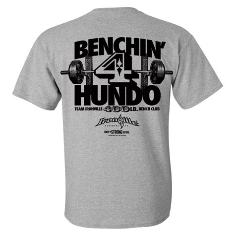 bench press shirt for sale 400 pound bench press club t shirt ironville clothing