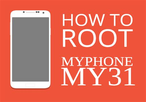 root my phone how to root myphone my31