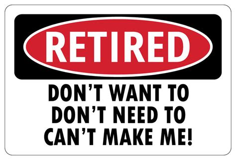 I An Mba But Don T Want To Manage by Retired Don T Want To Don T Need Sign Retirement