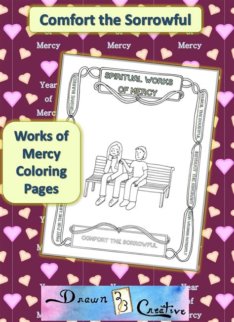 comfort the sorrowful spiritual works of mercy coloring pages comfort the