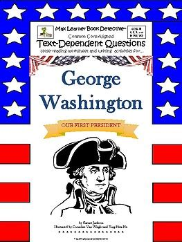 George Washington Mba Questions by George Washington Our President Text Dependent