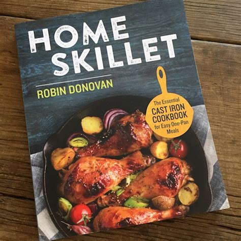 cookbook review home skillet by robin donovan recipe