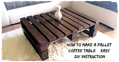 How To Make A Simple Coffee Table How To Make A Pallet Coffee Table Easy Diy