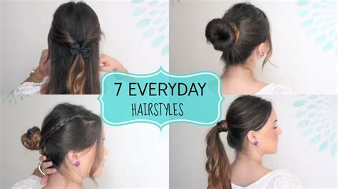 easy and quick daily hairstyles 7 quick easy everyday hairstyles youtube