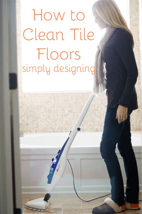 clean tile floors simply designing  ashley