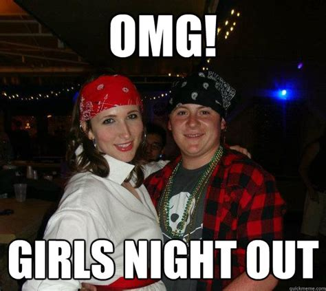 Night Out Meme - girls night out memes quickmeme