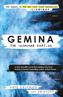 gemina illuminae files 0553499157 gemina the illuminae files book 2 jay kristoff amie kaufman foyles bookstore