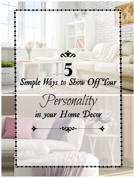 5 simple ways to show your personality in your home