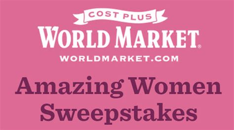 Women S World Sweepstakes - cost plus world market amazing women sweepstakes