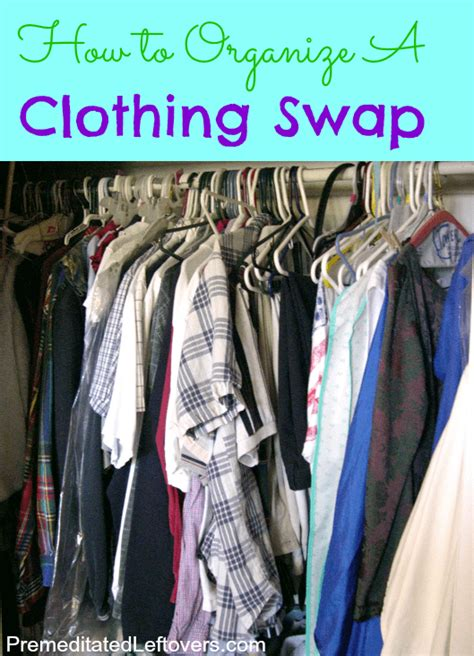 how to organize clothes how to organize a clothing swap