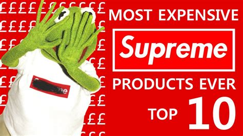 www supreme ten most expensive supreme items