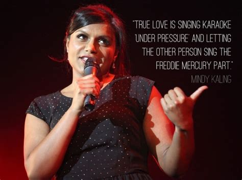 mindy kaling karaoke 2 mindy kaling 7 funny love quotes from comedians that