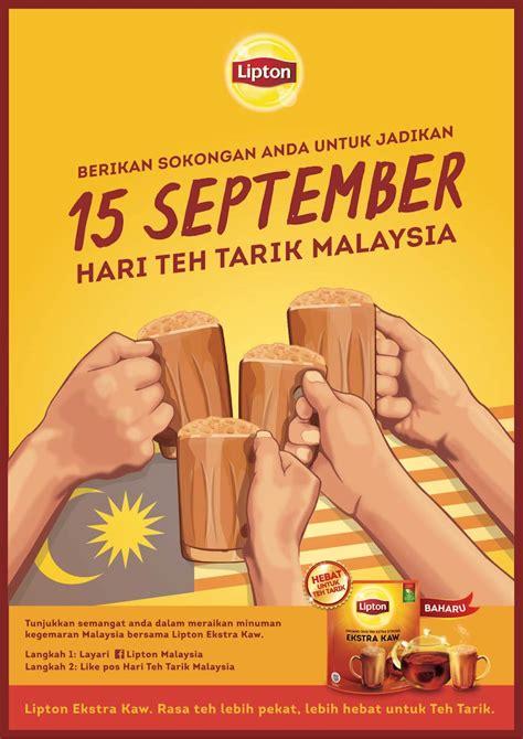 Teh Lipton Di Malaysia your like is needed to make sept 15 malaysia s teh tarik day a reality per my