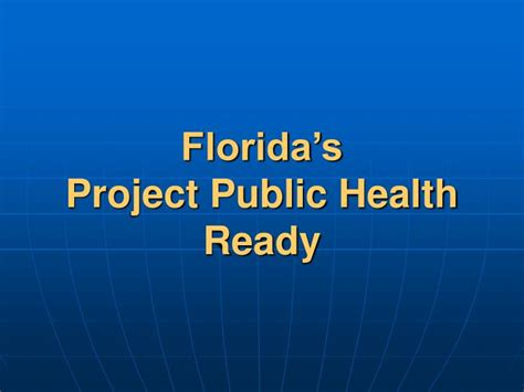 Ppt Florida S Project Public Health Ready Powerpoint Ready Powerpoint Presentations Free