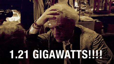 back to the future flux capacitor quote 1 21 gigawatts on