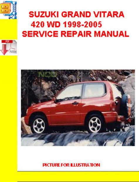suzuki grand vitara 1998 2005 service repair manual download manu suzuki grand vitara 420 wd 1998 2005 service repair manual downlo