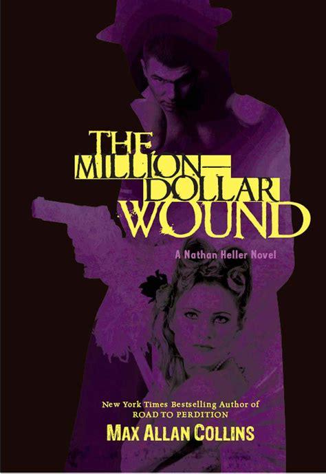 Thirteen Million Dollar Pop the million dollar wound collins max