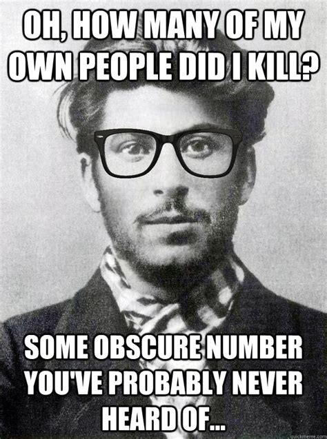 Stalin Memes - hipster young stalin memes quickmeme