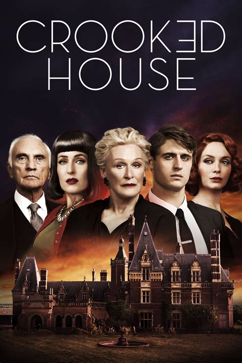 house movie crooked house 2017 posters the movie database tmdb