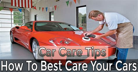 car care tips how to best care your cars