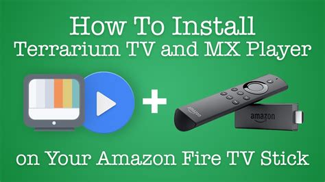 where to put tv how to install terrarium tv and mx player on your amazon