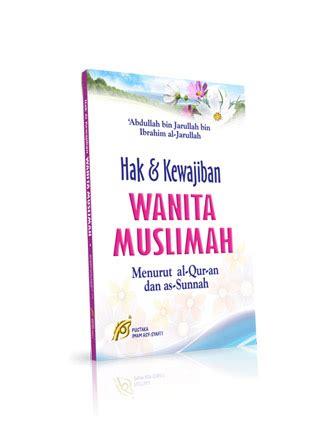 Paket Wanita Muslimah Isi 6 Buku Tema Wanita Tanpa Boxkotak hak kewajiban wanita muslimah menurut al quran dan as sunnah
