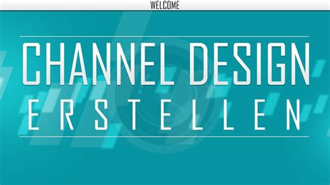 Kanal Design Vorlage Photoshop Photoshop Tutorial Channel Kanal Design Erstellen 2013 One Channel Template