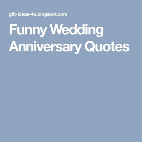 Wedding Anniversary Quotes On by Best 25 Anniversary Quotes Ideas On