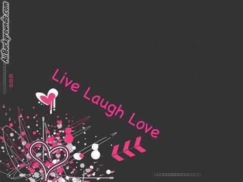love laugh wallpaper wallpapersafari
