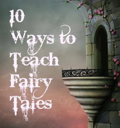 themes in the book writing still fairy tales gone wild 10 creative ways to teach fairy