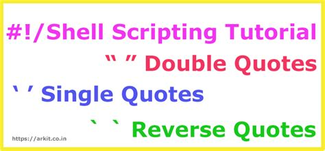 tutorial quotes shell scripting tutorial quotes double single and reverse