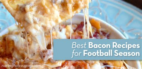 Of The Best Bacon Blogs by Baconists Best Bacon Recipes For Football Season