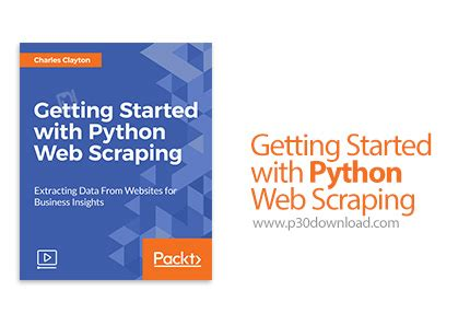 tutorial web scraping python packt getting started with python web scraping a2z p30
