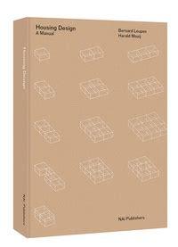the housing design handbook housing design a manual architectureau