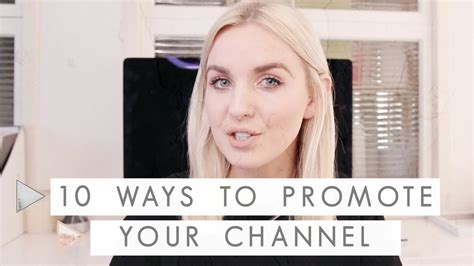10 Ways To Channel Irritation by 10 Ways To Promote Your Channel Notes