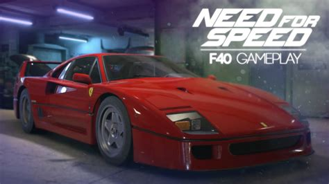 Why Ferrari Is So Expensive by Need For Speed 2015 Ferrari F40 Gameplay Most Expensive