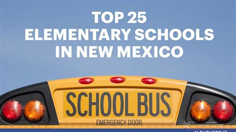 Top Mba Universities In Mexico by The Top 25 Elementary Schools In New Mexico