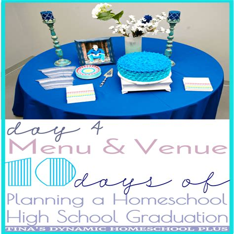 planning homeschool high school graduation menu and venue