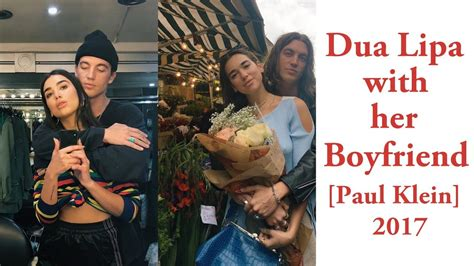 dua lipa boyfriend 2017 dua lipa with her boyfriend paul jason klein 2017