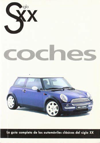 libro az coches del siglo leer libro coches siglo xx descargar libroslandia