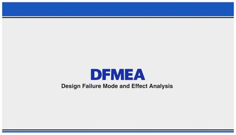 design failure mode effect analysis ppt ppt on design failure mode and effect analysis dfmea