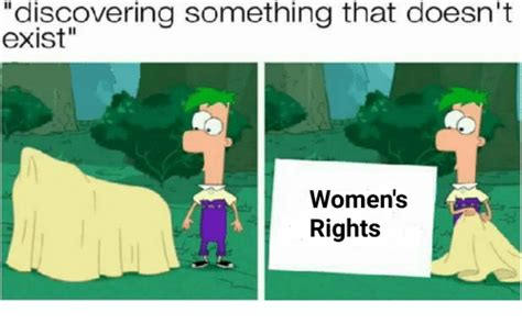 Womens Rights Memes - discovering something that doesn t exist women s rights