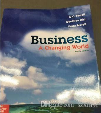 Business A Changging Wolrd 10ed books business a changing world 10th edition book high profits via dhl more selling books a