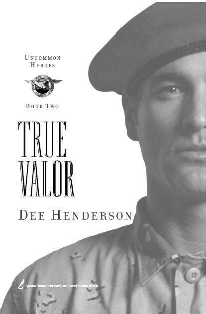 Read True Valor by Henderson, Dee online free full book.