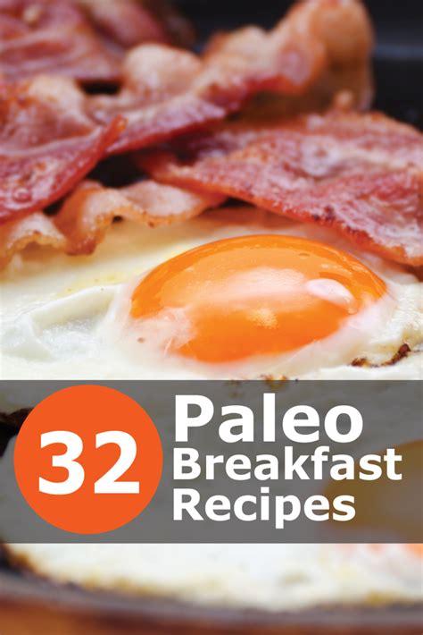 paleo dish recipes 32 watering paleo breakfast recipes