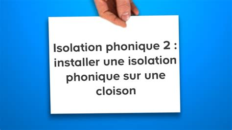 isolation phonique cloison 3049 isolation phonique 2 installer une isolation phonique