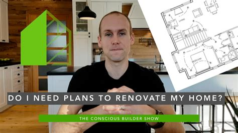 do i need plans to renovate my home
