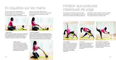 2702911315 yoga iyengar initiation aux baby yoga le livre pour pratiquer le yoga avec b 233 b 233