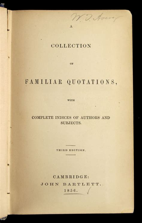 a collection of familiar quotations with complete indices of authors and subjects classic reprint books lot detail 1856 walter avery signed a collection of