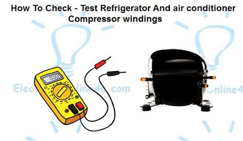 how to test a capacitor for a refrigerator how to check compressor windings with multimeter electrical 4u